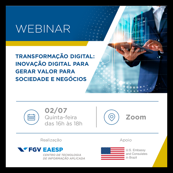 Webinar Transformação Digital: Inovação Digital para gerar Valor para Sociedade e Negócios