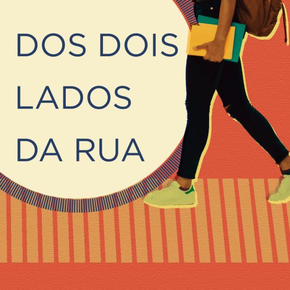 Podcast Dos Dois Lados da Rua